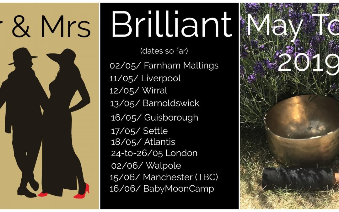 Brilliant Relationships, May Tour, SUFFOLK